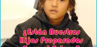 <!--:es-->Están NUESTROS HIJOS Preparados para EL FUTURO<!--:-->