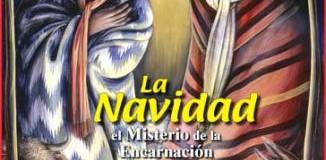 <!--:es-->LA NAVIDAD: El misterio de la Encarnación del Hijo de Dios<!--:-->