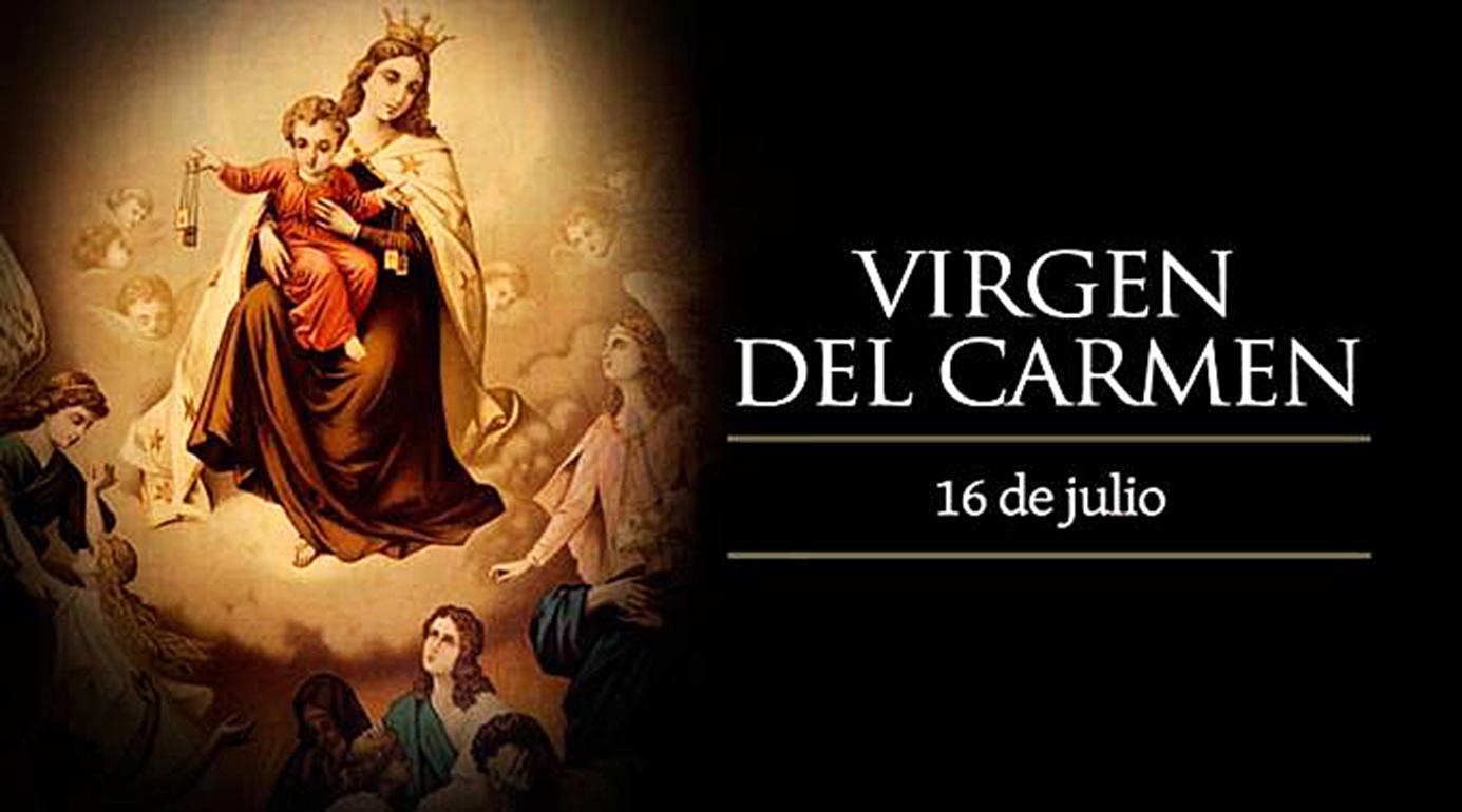 <!--:es-->HOY CELEBRAMOS A LA VIRGEN DEL CARMEN, LA MÁS BELLA FLOR DEL JARDÍN DE DIOS<!--:-->