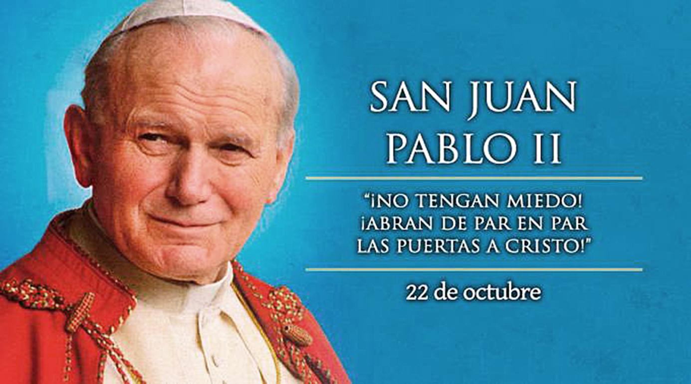 <!--:es-->22 DE OCTUBRE: CELEBRAMOS A SAN JUAN PABLO II, EL PAPA DE LA FAMILIA<!--:-->
