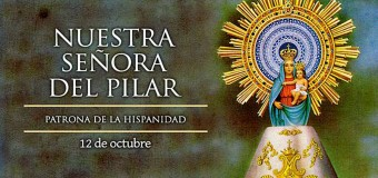 <!--:es-->HOY CELEBRAMOS A NUESTRA SEÑORA DEL PILAR, PATRONA DE LA HISPANIDAD<!--:-->