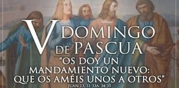 HOY ES EL QUINTO DOMINGO DE PASCUA