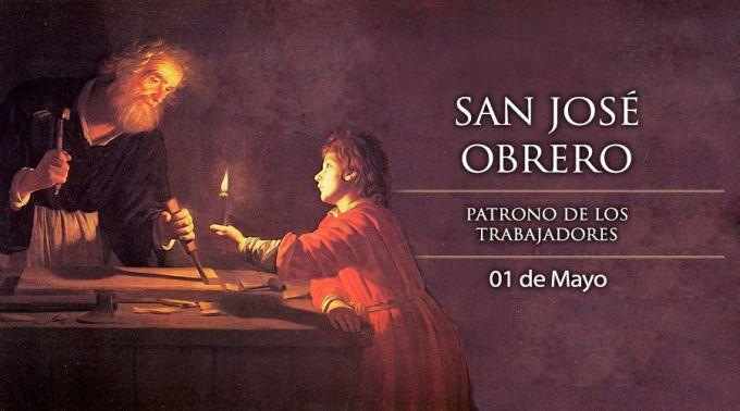 SAN JOSÉ OBRERO, PATRONO DE LOS TRABAJADORES