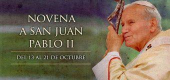 HOY INICIA LA NOVENA A SAN JUAN PABLO II, EL PAPA DE LA FAMILIA