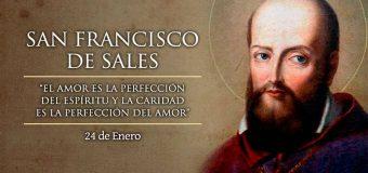 HOY ES LA FIESTA DE SAN FRANCISCO DE SALES, PATRONO DE LA PRENSA CATÓLICA