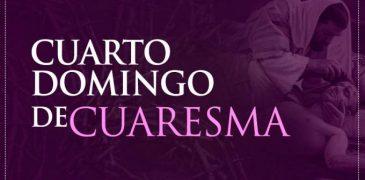 HOY ES EL CUARTO DOMINGO DE CUARESMA