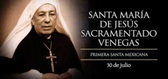 HOY SE CONMEMORA A LA SANTA MEXICANA MARÍA DE JESÚS SACRAMENTADO