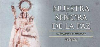 NUESTRA SEÑORA DE LA PAZ, PATRONA DE EL SALVADOR