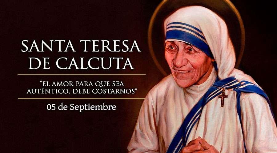 HOY SE CELEBRA LA FIESTA DE SANTA TERESA DE CALCUTA