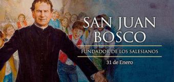 HOY CELEBRAMOS A SAN JUAN BOSCO, PADRE Y MAESTRO DE LA JUVENTUD