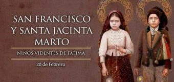 HOY LA IGLESIA CELEBRA A SAN FRANCISCO Y SANTA JACINTA MARTO, VIDENTES DE LA VIRGEN DE FÁTIMA