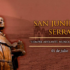HOY ES FIESTA DE SAN JUNÍPERO SERRA, PADRE DE CALIFORNIA