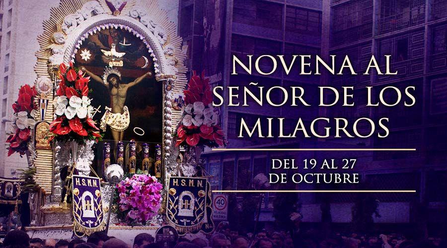 HOY INICIA LA NOVENA AL SEÑOR DE LOS MILAGROS
