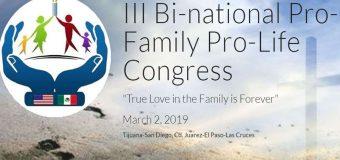 EL VERDADERO AMOR DE LA FAMILIA ES PARA SIEMPRE: LEMA DE CONGRESO EN EEUU Y MÉXICO