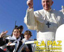 PAPA FRANCISCO: 'LA GUERRA SÓLO TRAE MUERTE Y DESTRUCCIÓN'