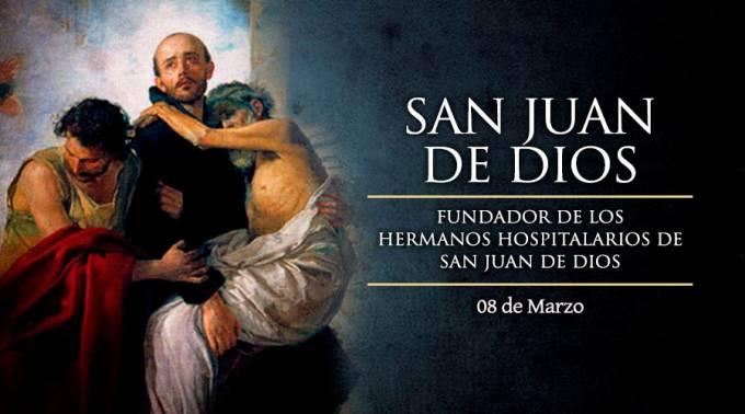 HOY ES FIESTA DE SAN JUAN DE DIOS, PATRONO DE LOS QUE TRABAJAN EN HOSPITALES