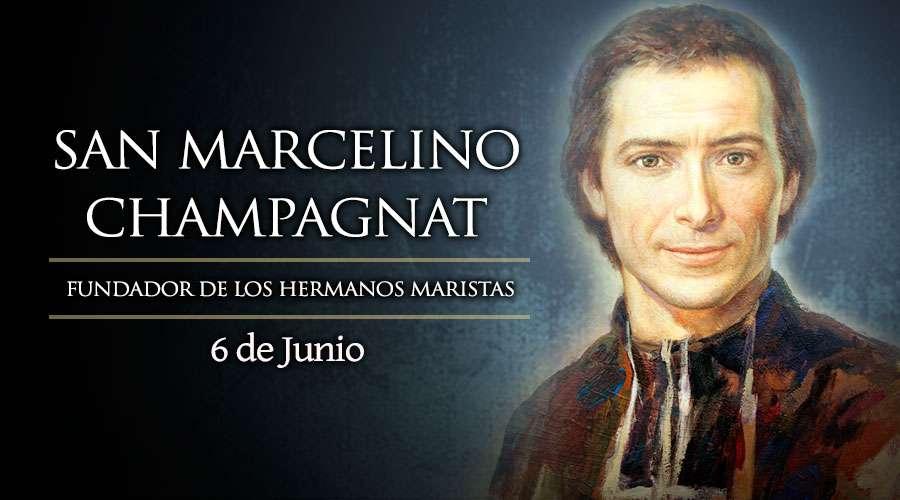 HOY ES FIESTA DE SAN MARCELINO CHAMPAGNAT, FUNDADOR DE LOS HERMANOS MARISTAS