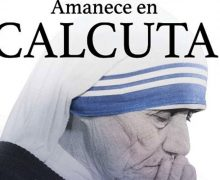 "ANUNCIAN PELÍCULA ""AMANECE EN CALCUTA"" SOBRE EL LEGADO DE MADRE TERESA"