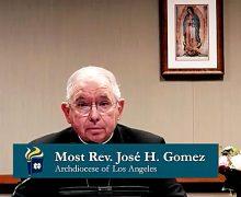NUESTRO DEBER URGENTE   Por Monseñor José H. Gomez